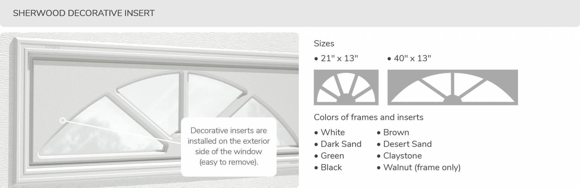 Sherwood Decorative Insert, 21' x 13' and 40' x 13', available for door R-16